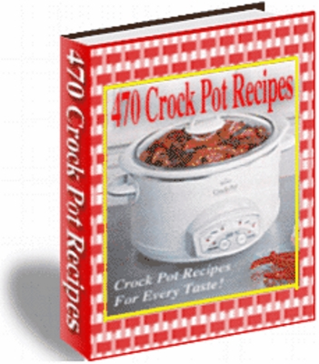 Product picture 470 Crock pot recipes article plr